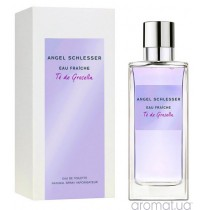 ANGEL SCHLESSER EAU FRAICHE TE DE GROSELLA 100ml NEW 2018